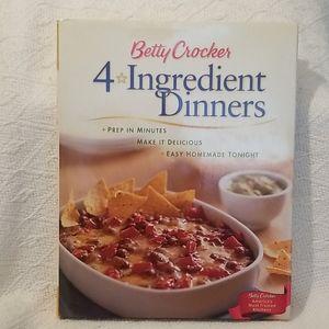 Betty Crocker 4 Ingredient Dinners  Cook book